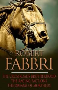 The Crossroads Brotherhood Trilogy by Robert Fabbri
