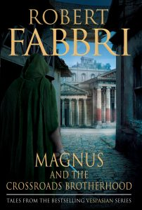 Magnus and the Crossroads Brotherhood by Robert Fabbri